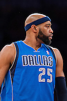 02 April 2013: Forward (25) Vince Carter of the Dallas Mavericks against the Los Angeles Lakers during the second half of the Lakers 101-81 victory over the Mavericks at the STAPLES Center in Los Angeles, CA.
