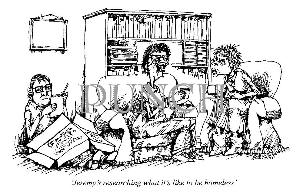 'Jeremy's researching what it's like to be homeless'