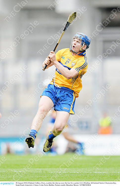 18 August 2013; Pádraic Collins, Clare, watches his shot go over the bar for a point. GAA Hurling All-Ireland Senior Championship, Semi-Final, Limerick v Clare, Croke Park, Dublin. Picture credit: Brendan Moran / SPORTSFILE