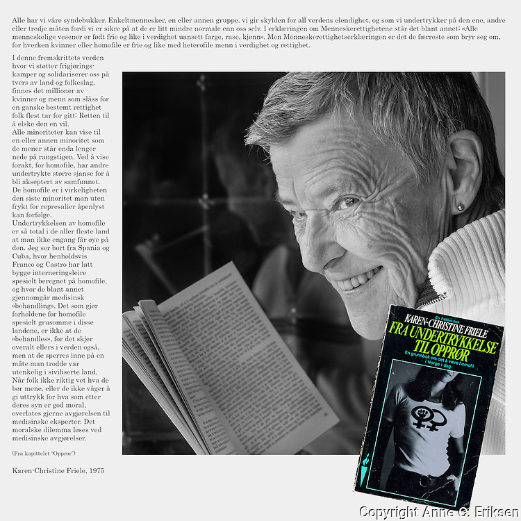 Boka &quot;Fra undertykkelse til oppr&oslash;r&quot;, skrevet av Karen-Christine Friele, kom ut i 1975. Bildet ble laget i forbindelse med bokas 40-&aring;rsjubileum i 2015, samme &aring;r som Kim Friele fylte 80 &aring;r.<br /> <br /> A homage to the book &quot;Fra undertrykkelse til oppr&oslash;r&quot; written by Karen-Christine Friele in 1975. The picture was made the year the book had it's 40 years anniversary.
