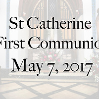 St Catherine 1st Communion 05-07-17