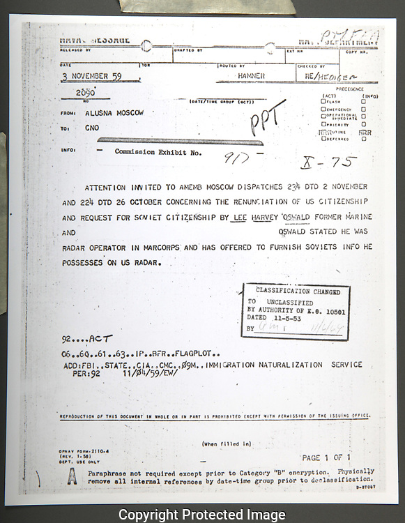 CE 917   Telegram from the naval attache in the American Embassy in Moscow to the Department of the Navy about the intentions to Lee Harvery Oswald to funish information about US radar....Photograph: Warren Commission/ Dennis Brack Archives