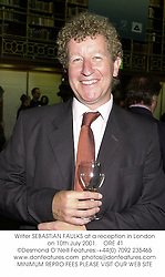 Writer SEBASTIAN FAULKS at a reception in London on 10th July 2001.<br />ORE 41