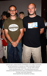 Left to right, Artists DINOS CHAPMAN and JAKE CHAPMAN, at an exhibition in London on 25th June 2003.PKX 88