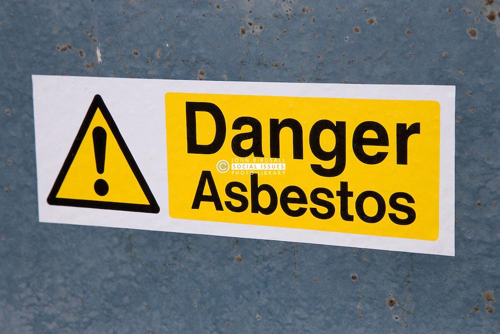 Warning sign 'Danger Asbestos'