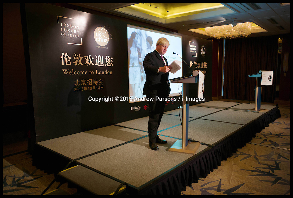 The London Mayor Boris Johnson at the London Luxury Quarter event in Beijing, China, on Day 2 of The Mayor's 6 day trip to China, Monday, 14th October 2013. Picture by Andrew Parsons / i-Images