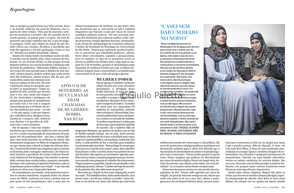 Reportage muslim women in the south of Brazil.<br /> Published in Brazilian magazine CLAUDIA<br /> April 2013