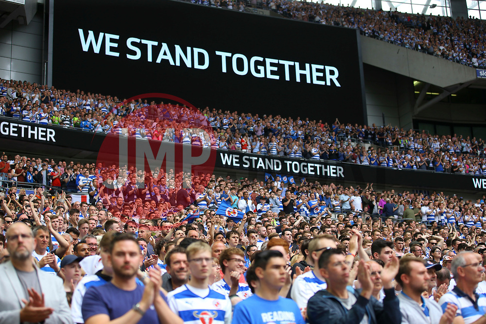 We Stand Together - Mandatory by-line: Jason Brown/JMP - 29/05/2017 - FOOTBALL - Wembley Stadium - London, England - Huddersfield Town v Reading - Sky Bet Championship Play-off Final