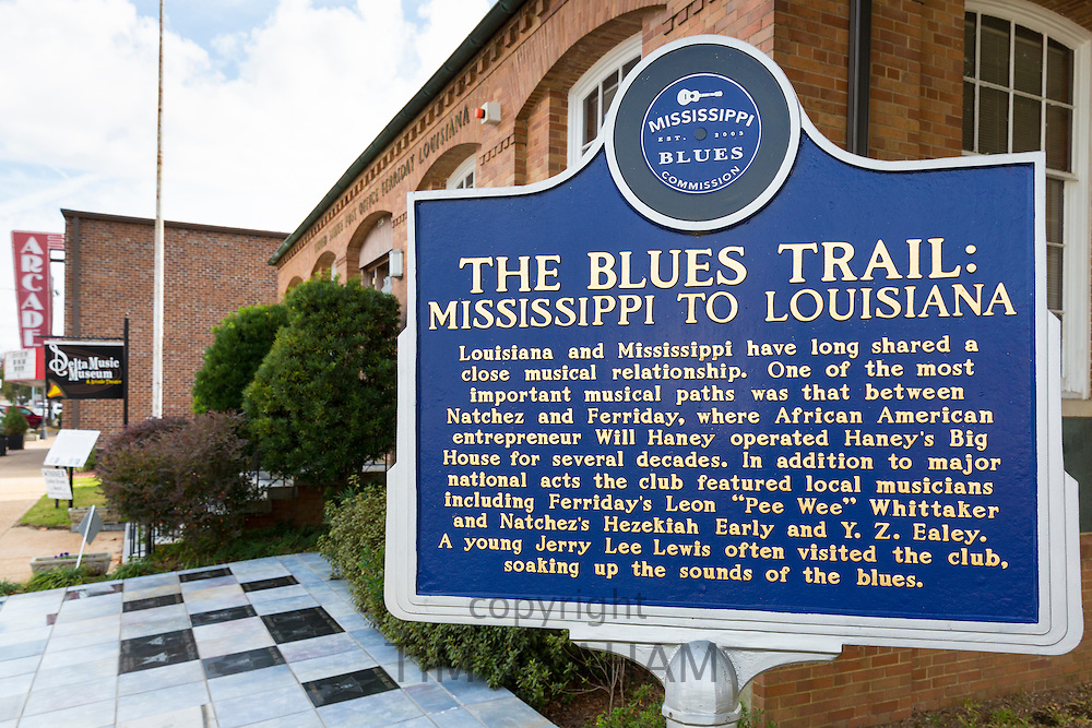 The Blues Trail - Mississippi to Louisiana - sign by Louisiana Delta Music Museum in Ferriday, USA