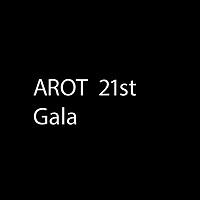 AROT 21st Gala