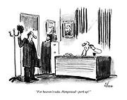 """""""For heaven's sake, Hempstead - perk up!"""""""