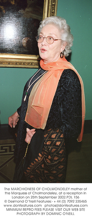 The MARCHIONESS OF CHOLMONDELEY mother of the Marquess of Cholmondeley, at a reception in London on 25th September 2002.PDL 156