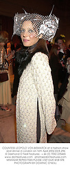 COUNTESS LEOPOLD VON BISMARCK at a fashion show and dinner in London on 16th April 2002.	OZA 296