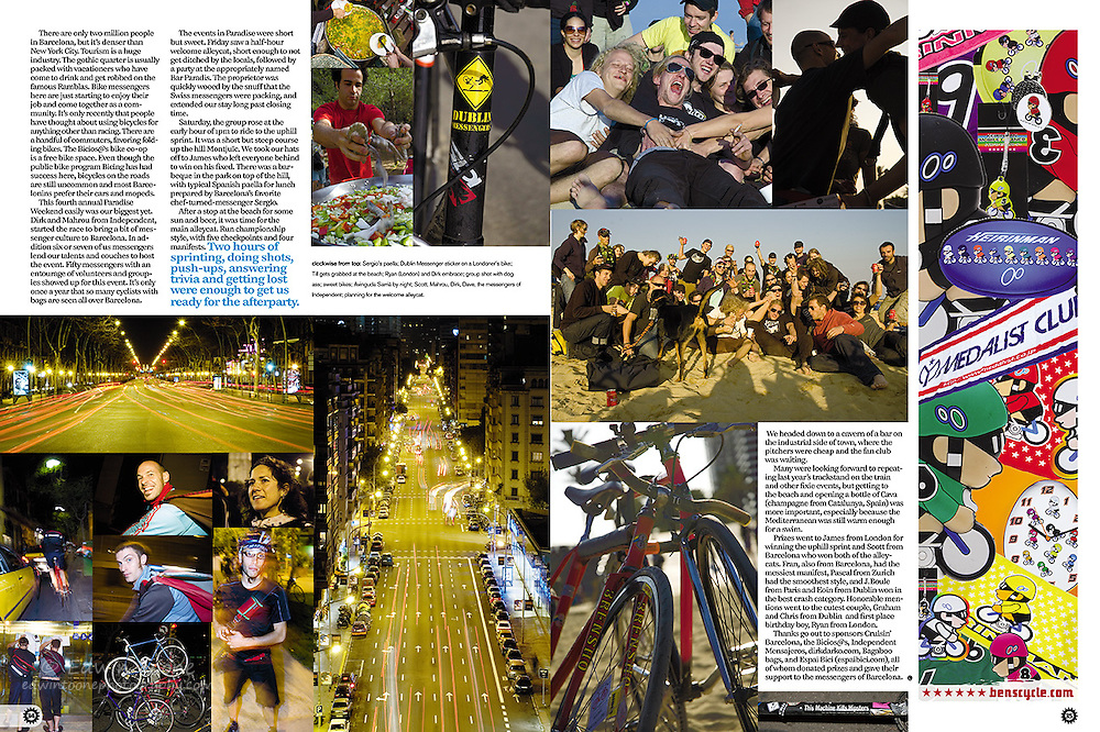 Photos for a 4 page story in COG magazine that followed the anual Alley Cat bike mesenger races held in Barcelona in October 2007.  COG is a Milwaukee base magazine that mixes stories and photography about their love/obsession, fix gear bikes.