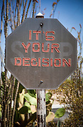 Stop sign, It's Your Decision; Twentynine Palms Inn, California