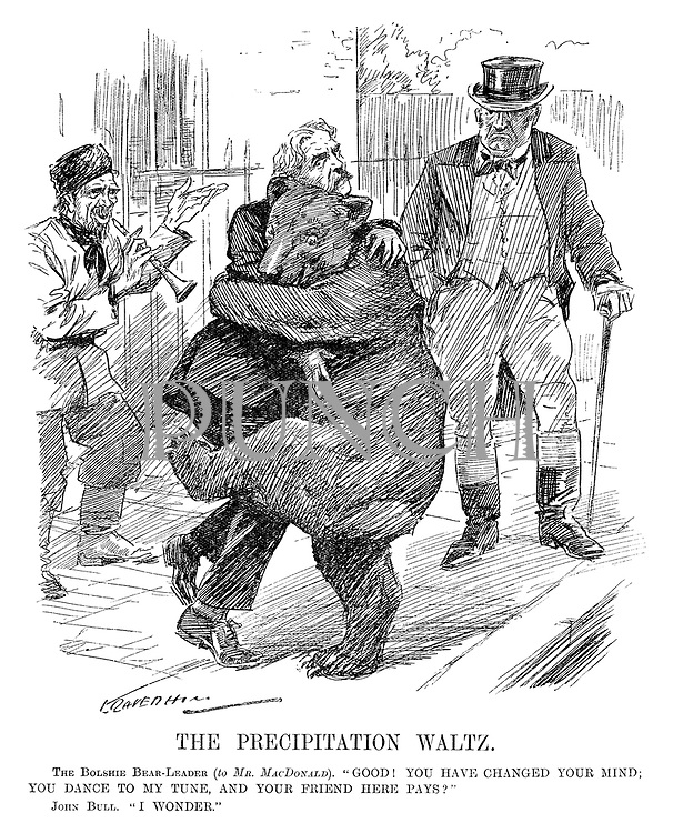"The Precipitation Waltz. The Bolshie Bear-Leader (to Mr MacDonald). ""Good! You have changed your mind; You dance to my tune, and your friend here pays?"" John Bull. ""I wonder."" (cartoon showing Ramsay MacDonald dancing reluctantly with the Russian Bear as his Bolshevik master plays a flute and John Bull looks on disapprovingly during the InterWar era)"