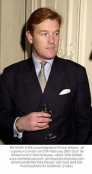 MR MARK DYER a confidante of Prince William,  at a party in London on 27th February 2001.OLO  56