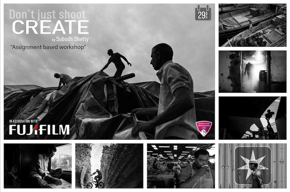 29th April 2016<br /> <br /> &quot;DON&quot;T JUST SHOOT - CREATE&quot;<br /> <br /> Assignment based workshop with Subodh Shetty<br /> <br /> An event by Fujifilm Middle East