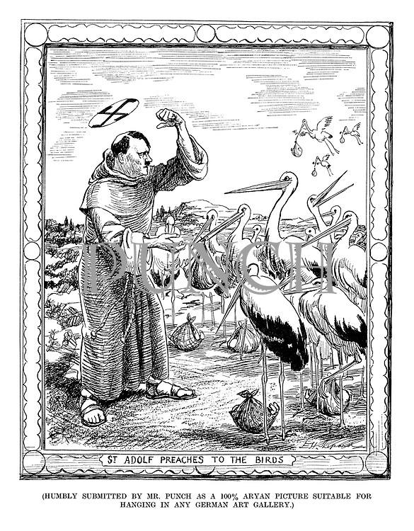 St Adolf Preaches to the Birds (Humbly submitted by Mr Punch as a 100% Aryan picture suitable for hanging in any German art Gallery.)