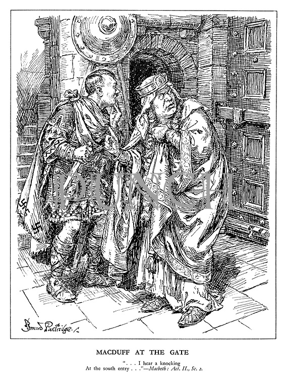 "Macduff at the Gate. ""... I hear a knocking At the south entry...""  Macbeth: Act. II., Sc. 2. (Mussolini and Hitler look frightened in their castle fortress)"