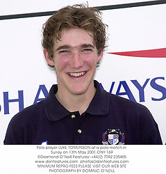 Polo player LUKE TOMLINSON at a polo match in Surrey on 13th May 2001.ONY 169