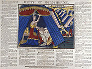 Judith, Jewish heroine living in Bethulia when beseiged by Holofernes, king of Assyria, inveigled herself into his tent, cut off his head and took it back to Bethulia, so saving town. 19th century French coloured woodcut.