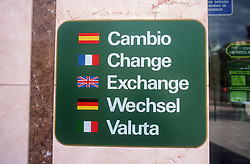 Multilingual sign reading Change in English; German; Spanish; French and Italian,