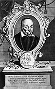 Fabricius ab Aquapendente (Hieronymus Fabricius) 1537-1619. Italian anatomist. William Harvey was one of his pupils. Engraving