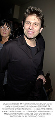 Musician ROGER TAYLOR from Duran Duran, at a party in London on 21st February 2002.OXT 79