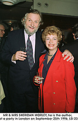 MR & MRS SHERIDAN MORLEY, he is the author,  at a party in London on September 25th 1996.LSI 23