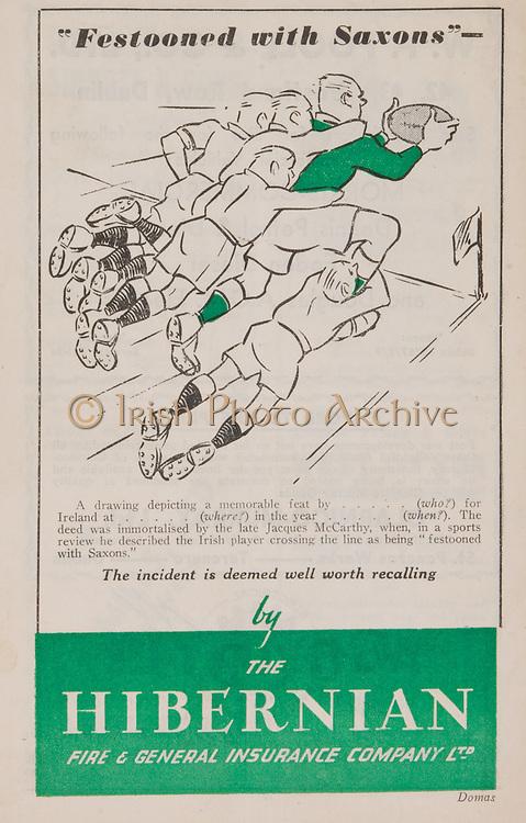 Irish Rugby Football Union, .An Irish xv v An English xv, Landsdowne Road, Dublin, Ireland, Saturday 9th February, 1946,  9.2.1946, 2.9.1946,..Referee- Mr R A Beattie, Scottish Rugby Union,..Irish Team, ..C Murphy, Wearing number 15 Irish jersey, Captain of the Irish team, Full Back, Landsdowne Rugby Football Club, Dublin, Ireland,..K O'Flanagan, Wearing number 14 Irish jersey, Right Wing, London Irish Rugby Football Club, Surrey, England,..G J Quinn, Wearing number 13 Irish jersey, Right Centre, Old Belvedere Rugby Football Club, Dublin, Ireland,..K Quinn, Wearing number 12 Irish jersey, Left Centre, Old Belvedere Rugby Football Club, Dublin, Ireland,..B Quinn, Wearing number 11 Irish jersey, Left Wing, Old Belvedere Rugby Football Club, Dublin, Ireland,.. J W Kyle, Wearing number 10 Irish jersey, Stand Off, Queen's University Rugby Football Club, Belfast, Northern Ireland,..D Thorpe, Wearing number 9 Irish jersey, Scrum, Old Belvedere Rugby Football Club, Dublin, Ireland, ..J Belton, Wearing number 8 Irish jersey, Forward, Old Belvedere Rugby Football Club, Dublin, Ireland,..C Mullen, Wearing number 7 Irish Jersey, Forward, Old Belvedere Rugby Football Club, Dublin, Ireland, ..M R Neely, Wearing number 6 Irish jersey, Forward, Royal Navy Rugby Football Club, Portsmouth, England,..C Callan, Wearing number 5 Irish jersey, Forward, Landsdowne Rugby Football Club, Dublin, Ireland, ..E Keeffe, Wearing number 4 Irish jersey, Forward, Sunday's Well Rugby Football Club, Cork, Ireland, ..J Guiney, Wearing  Number 3 Irish jersey, Forward, Bective Rangers Rugby Football Club, Dublin, Ireland, ..D B O'Loughlin, Wearing number 2 Irish jersey, Forward, Dolphin Rugby Football Club, Cork, Ireland,...D Hingerty, Wearing number 1 Irish jersey, Forward, Landsdowne Rugby Football Club, Dublin, Ireland, ..English Team, ..H Pateman, Wearing number 15 English jersey, Full back, Coventry Rugby Football Club, Coventry, England,..H F Greasley, Wearing number 11 English jersey, Left wing, C