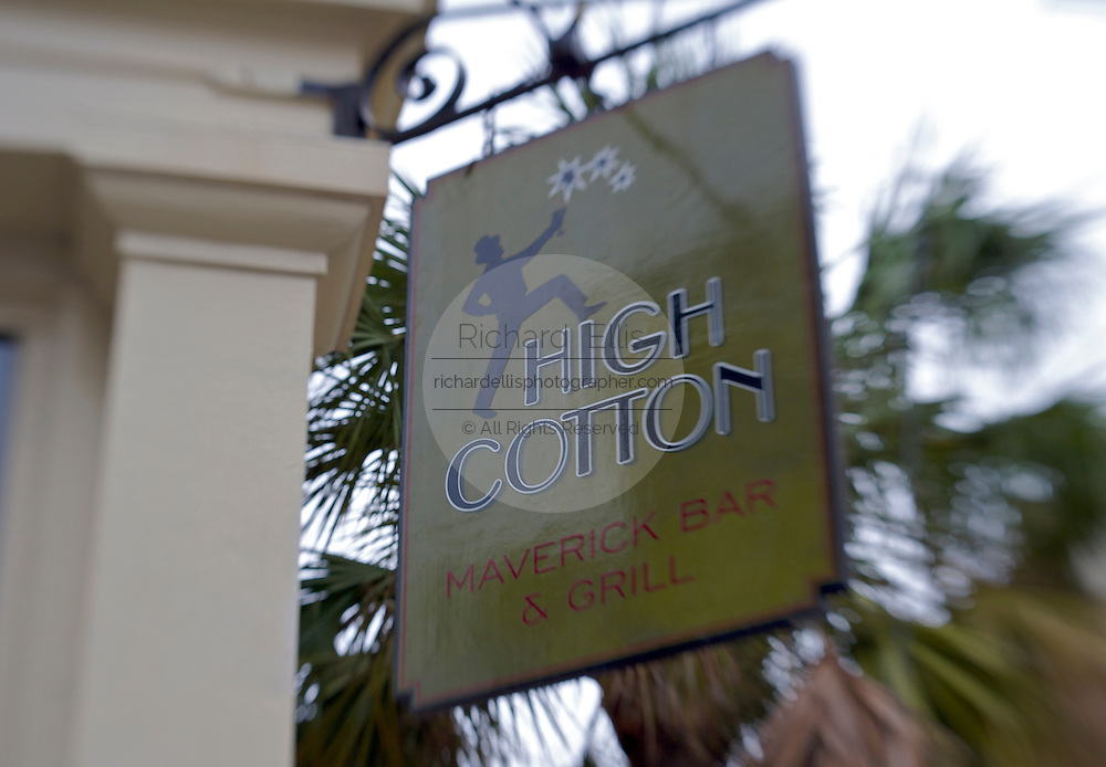 Sign for the High Cotton restaurant along East Bay Street in historic Charleston, SC. Charleston is considered the culinary capital of the south.