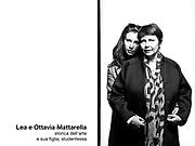 Lea e Ottavia Mattarella, Storica dell'arte e sua figlia, studentessa.