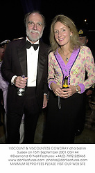 VISCOUNT & VISCOUNTESS COWDRAY at a ball in Sussex on 15th September 2001.	OSH 44