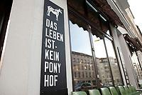 "04 JAN 2012, BERLIN/GERMANY:<br /> Slogan ""Das Leben ist kein Ponyhof"", Cafe Oberholz, Rosenthaler Platz<br /> IMAGE: 20120104-01-001"