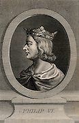 Philip VI (1293-1350) king of France from 1328. First French king of house of Valois. Edward III of England disputed his claim to throne, as a result the Hundred Years War between France and England began in 1337.  Copperplate engraving.
