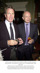 Left to right, MR MICHAEL PORTILLO MP and MR WILLIAM HAGUE MP, at a party in London on 17th September 2001.	OSJ 214