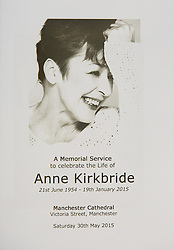 © Licensed to London News Pictures . 30/05/2015 . Manchester , UK . The order of service . A public memorial for Coronation Street actress Anne Kirkbride at Manchester Cathedral , who died on 19th January 2015 . Photo credit : Joel Goodman/LNP