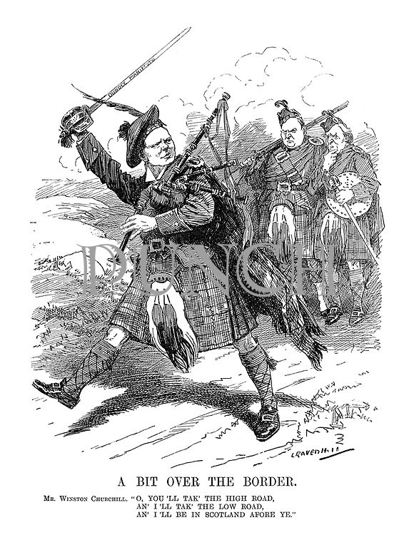 "A Bit over the Border. Mr. Winston Churchill. ""O, you'll tak' the high road, An' I'll tak' the low road, An' I'll be in Scotland afore ye."" (Churchill wearing Scots tartan, bagpipes and waving the Dundee Manifesto sword strides towards Scotland as Asquith and Richard Haldane look worried)"