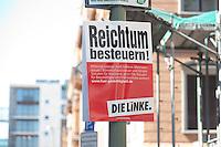 """24 AUG 2009, BERLIN/GERMANY:<br /> Wahlplakat Die Linke, """"Reichtum Besteuern!"""", Dorotheenstrasse, Berlin-Mitte<br /> IMAGE: 20090824-02-003"""