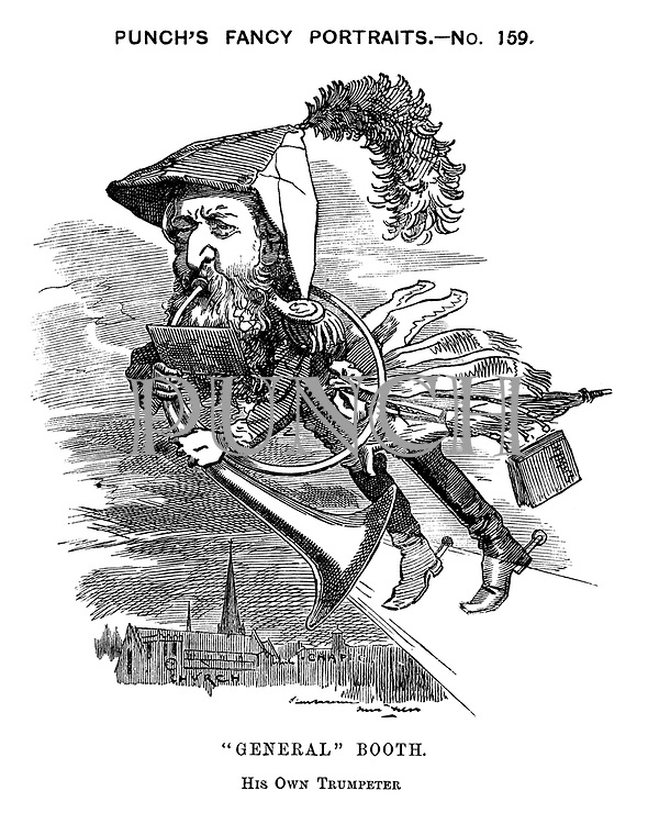"Punch's Fancy Portraits. -No. 159. ""General"" Booth. His Own Trumpeter"