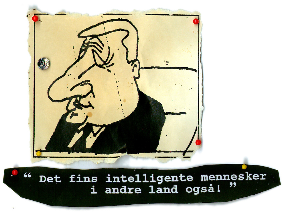 """llustration with a quote from Prime Minister Torbørn Jagland, saying """" There are intelligent peolpe in other countries too"""""""