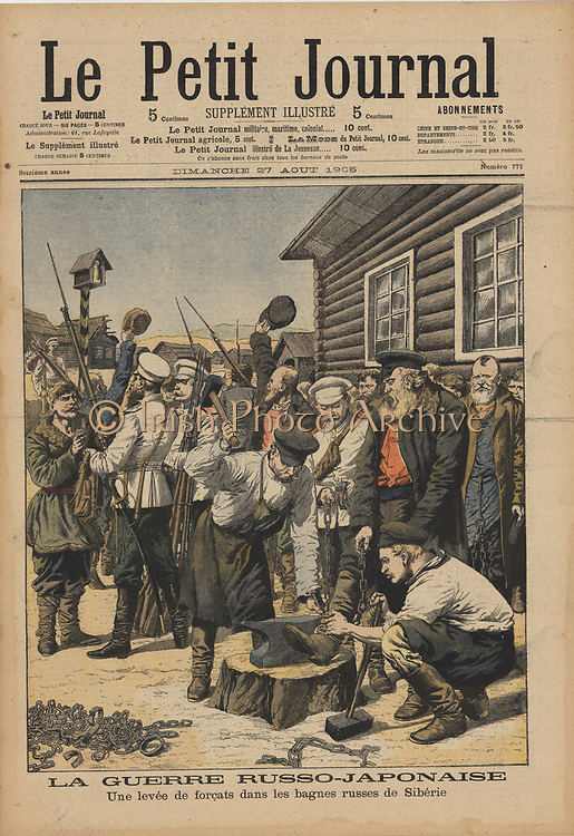 Russo-Japanese War 1904-1905: Russian political prisoners in Siberia being released from their shackles and given their liberty on condition they defend their country against the Japanese.  From 'Le Petit Journal', Paris, 27 August 1905.
