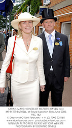 SARAH, MARCHIONESS OF MILFORD-HAVEN and MR PETER BURRELL, at Royal Ascot on 18th June 2002.	PBC 162
