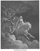 The Pale Horse of Death (or The Vision of Death) [Revelation 6:7-8] From the book 'Bible Gallery' Illustrated by Gustave Dore with Memoir of Dore and Descriptive Letter-press by Talbot W. Chambers D.D. Published by Cassell & Company Limited in London and simultaneously by Mame in Tours, France in 1866