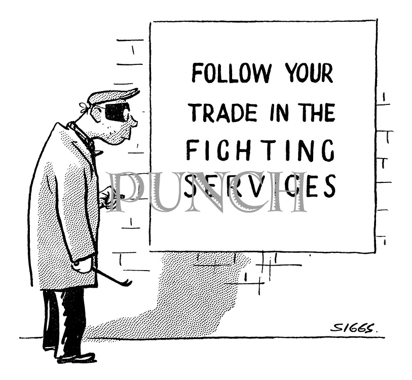 "(Burglar reads a poster saying ""Follow your trade in the fighting services"")"