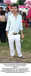 Fashion designer MATTHEW WILLIAMSON at a party in London on 16th June 2004.<br /> PWG 273