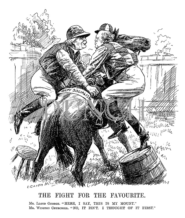 "The Fight for the Favourite. Mr. Lloyd George. ""Here, I say, this is my mount."" Mr. Winston Churchill. ""No, it isn't. I thought of it first."""