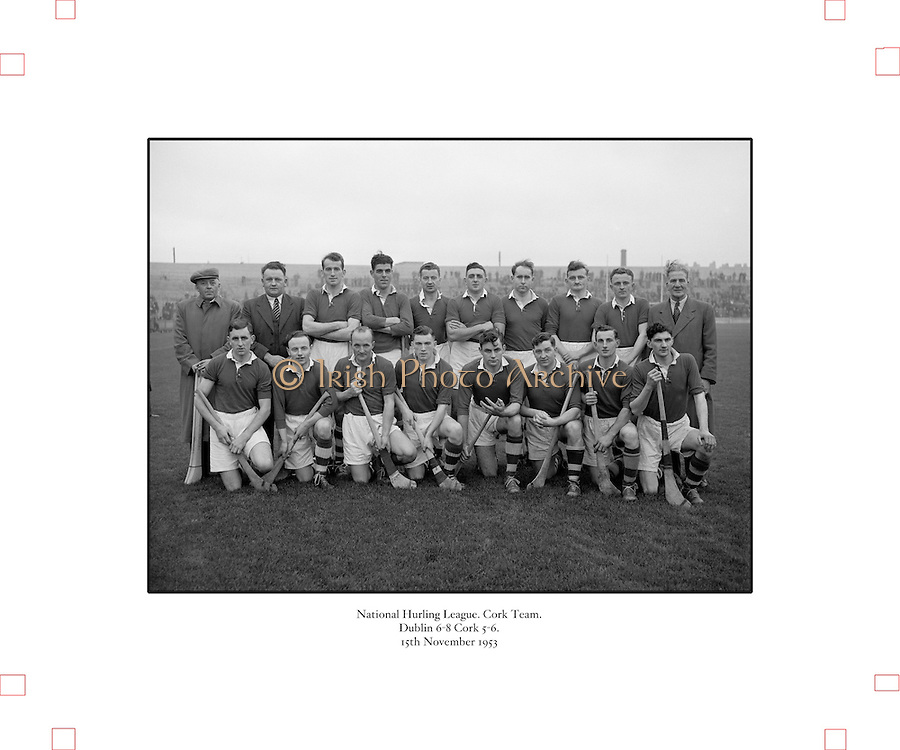 National Hurling League, Cork v Dublin,.15.11.1953, 11.15.1953, 15th November 1953,.Dublin 6-8 Cork 5-6, .Cork Team,