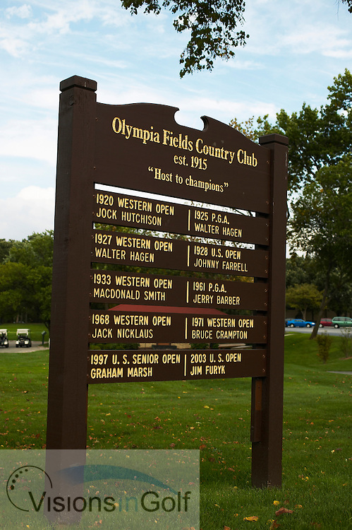 040907 Chicago Il  / TSign for the champions at Olympia Fields Country Club outside Chicago USA <br /> Photo Visions In Golf/Christer Hoglund